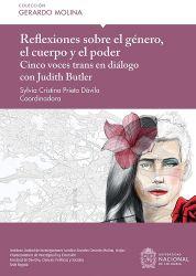 Reflexiones sobre el género, el cuerpo y el poder. Cinco voces trans en diálogo con Judith Butler