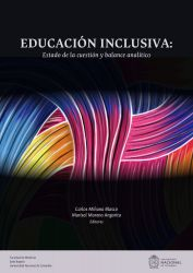 Educación inclusiva:. Estado de la cuestión y balance analítico