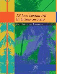 Di laas koknat trii: El último cocotero