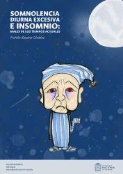 Somnolencia diurna excesiva e insomnio: males de los tiempos actuales