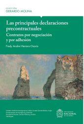 Las principales declaraciones precontractuales. Contratos por negociación y por adhesión