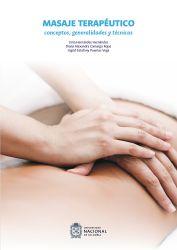 Masaje terapéutico. Conceptos, generalidades y técnicas