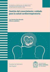 Gestión del conocimiento: cuidado para la salud cardiorrespiratoria