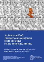 Ius Anticorruptionis Commune Latinoamericanum desde un enfoque basado en derechos humanos