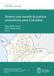 Arauca: Una Escuela de Justicia Comunitaria para Colombia