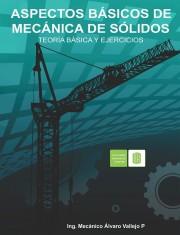 Aspectos básicos de mecánica de sólidos. Teoría básica y ejercicios