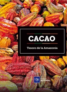 Cacao. The Treasure Of The Amazon.