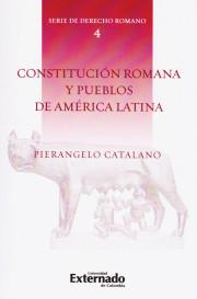 Constitución Romana y Pueblos de América Latina