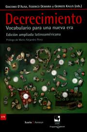 Decrecimiento. Vocabulario para una nueva era. Edición ampliada latinoaméricana