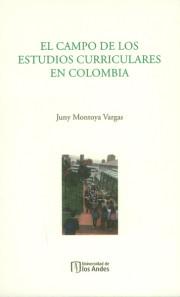 El campo de los estudios curriculares en Colombia