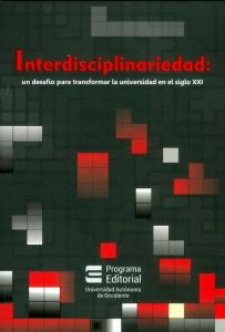 Interdisciplinariedad: Un desafío para transformar la universidad en el siglo XXI