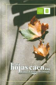 Las hojas caen