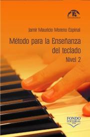 Método para la enseñanza del teclado. Nivel II