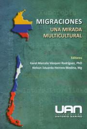 Migraciones . Una mirada multicultural