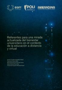 Referentes para una mirada actualizada del bienestar universitario en el contexto de la educación a distancia y virtual