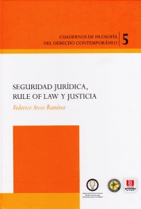 Seguridad juridica, Rule Of Law y Justicia