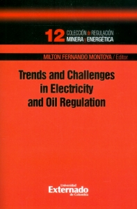 Trends and challenges in electricity and oil regulation