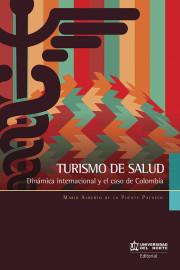 Turismo de salud. Dinámica internacional y el caso de Colombia